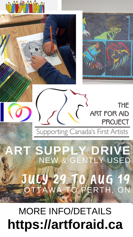 Art Supply Drive - donate new and gently used art supplies Ottawa to Perth Ontario - July 29 to Aug 19, 2020. Go to https://artforaid.ca for more info.
